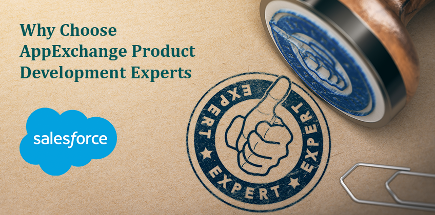 Why Choose AppExchange Product Development Experts